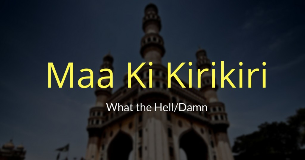 Slang words of Hyderabad